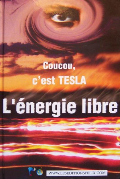 Tesla - Coucou, c'est Tesla L'énergie libre images -