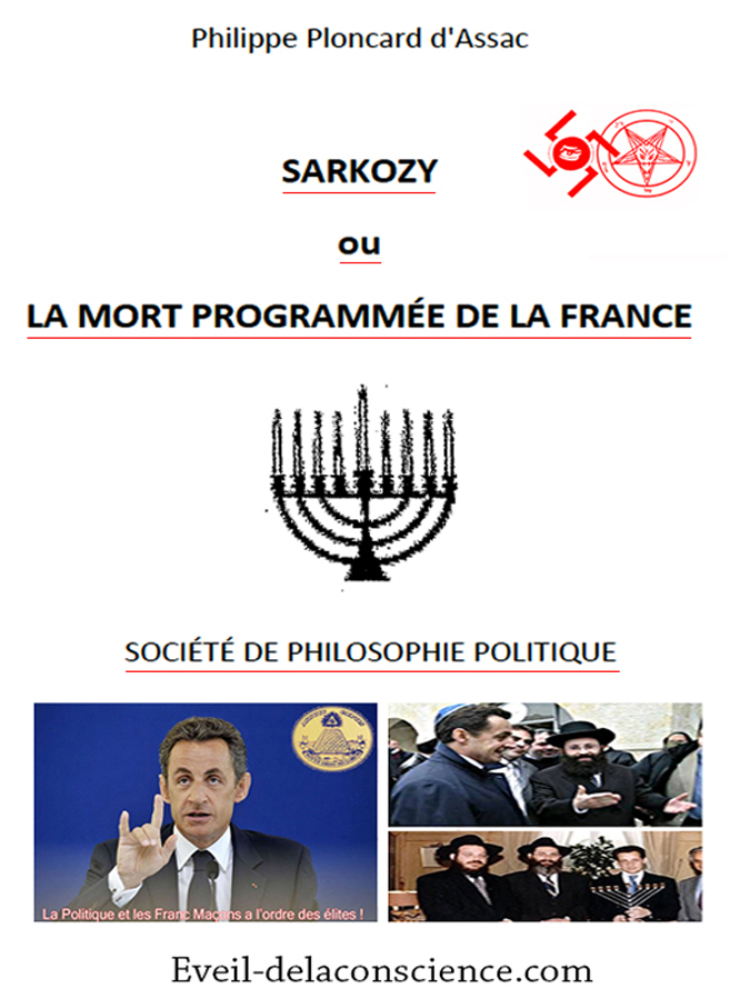 Sarkozy ou la mort programmé de la France - par Ploncard D'Assac Phillipe -