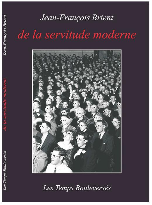 1_De la servitude moderne