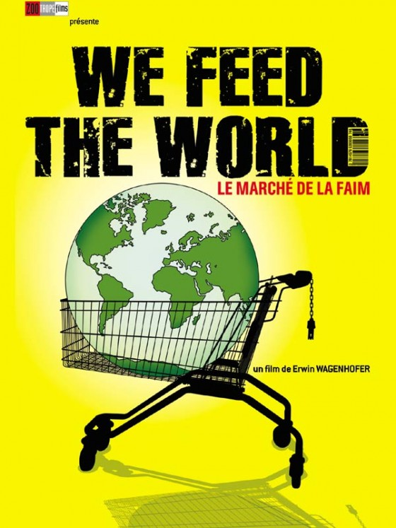 We Feed the World - le marché de la faim streaming